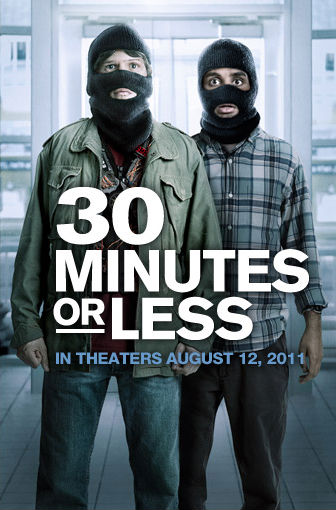30-minutes-or-less-movie-poster-jesse-eisenberg-aziz-ansari