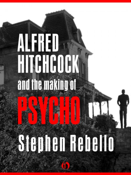 alfred-hitchcock-and-the-making-of-psycho-book-cover
