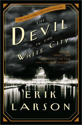 devil_in_the_white_city_book_cover_erik_larson