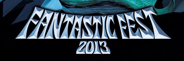 fantastic fest 2013