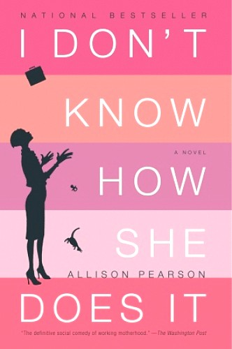 i_dont_know_how_she_does_it_book_cover
