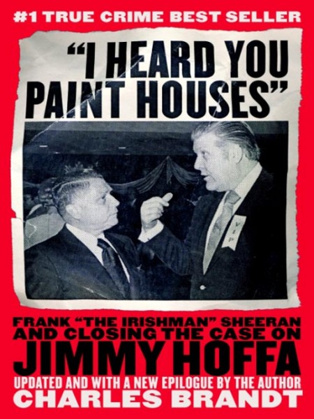 i_heard_you_paint_houses_book_cover