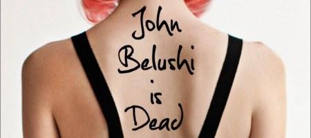 john_belushi_is_dead_slice