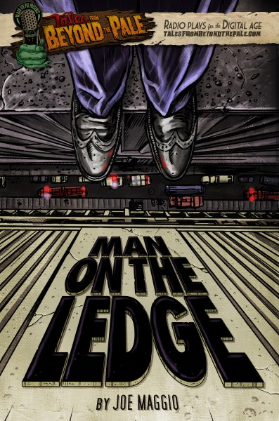 man_on_a_ledge_poster_tales_from_beyond_the_pale