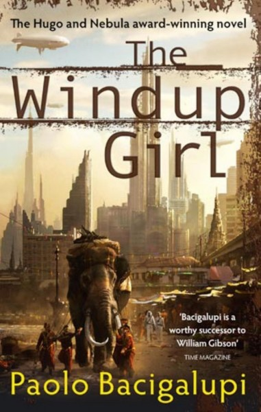 paolo-bacigalupi-the-windup-girl-book-cover