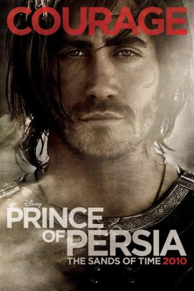 prince_persia_sands_time_poster_jake_gyllenhaal_courage_01
