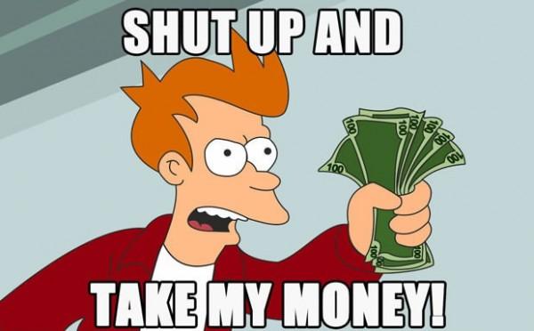 shut-up-take-money-fry-futurama