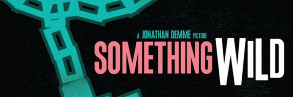 something-wild-blu-ray-slice-01