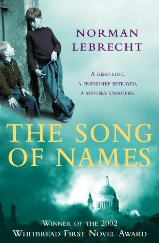 song_of_names_norman_lebrecht