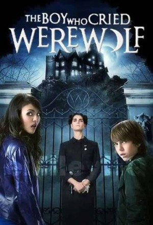 the-boy-who-cried-werewolf-poster