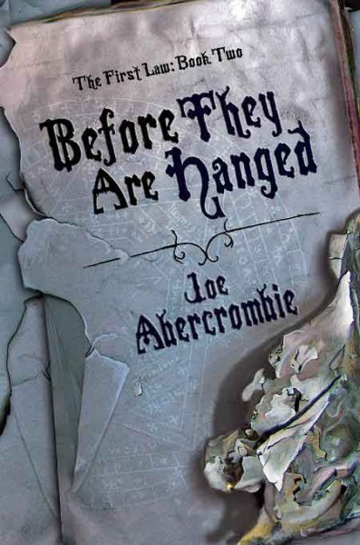 the-first-law-before-they-are-hanged-joe-abercrombie