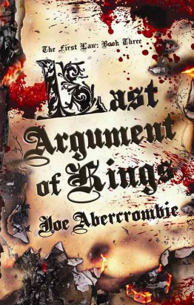 the-first-law-last-argument-of-kings-joe-abercrombie