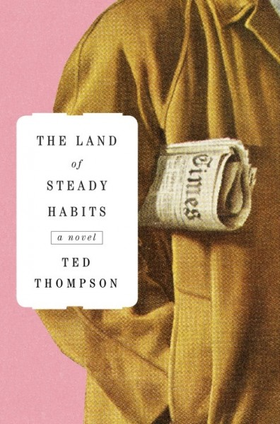 the-land-of-steady-habits-book-cover