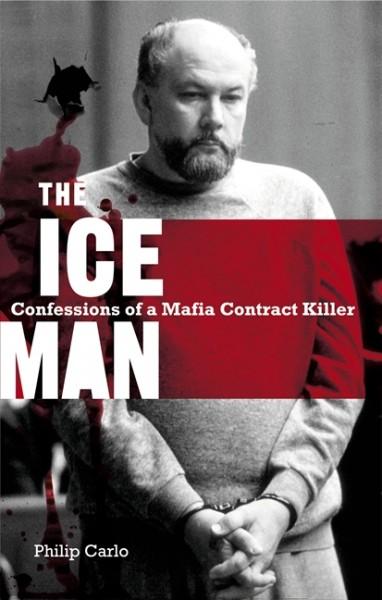 the_ice_man_confessions_of_a_mafia_contract_killer_book_cover