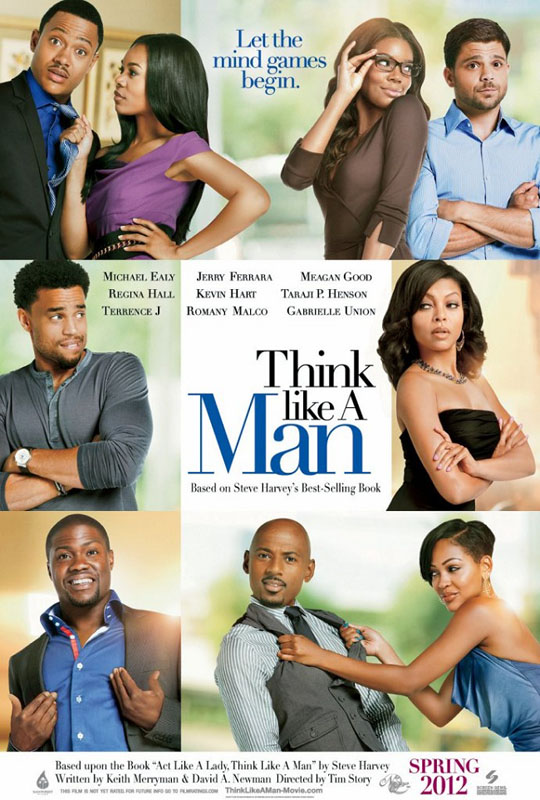 http://collider.com/wp-content/uploads/think-like-a-man-poster.jpg