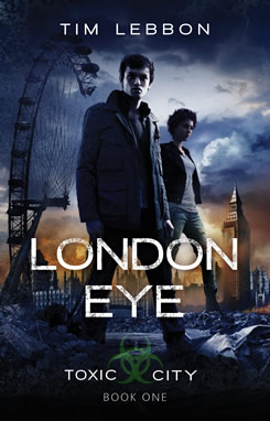 tim-lebbon-toxic-city-london-eye-book-cover