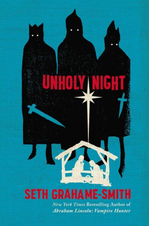 unholy-night-seth-grahame-smith-book-cover
