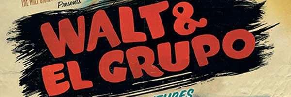 walt-and-el-grupo-the-untold-adventures-slice