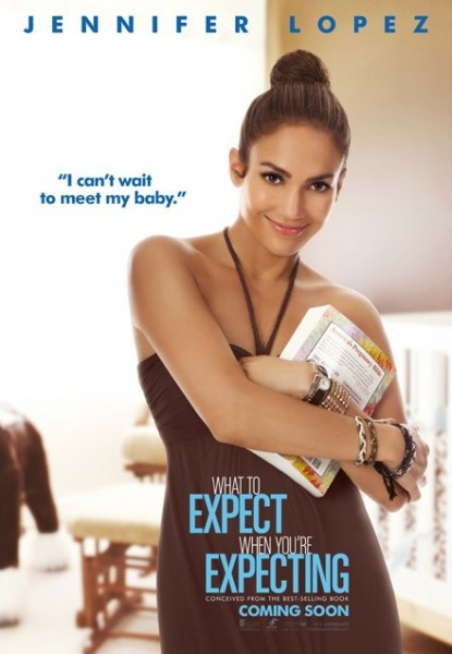what-to-expect-when-youre-expecting-poster-jennifer-lopezyoure