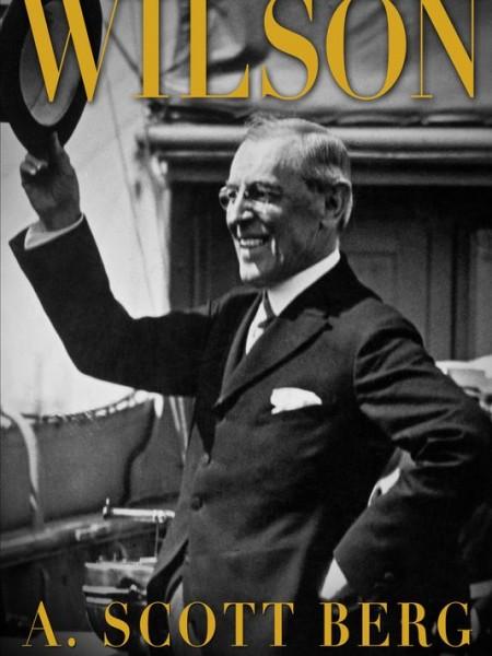 wilson-biography-a-scott-berg